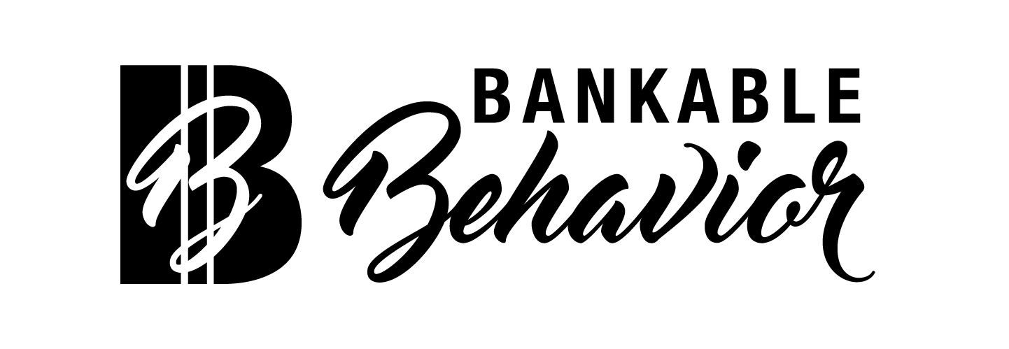 Bankable Behavior